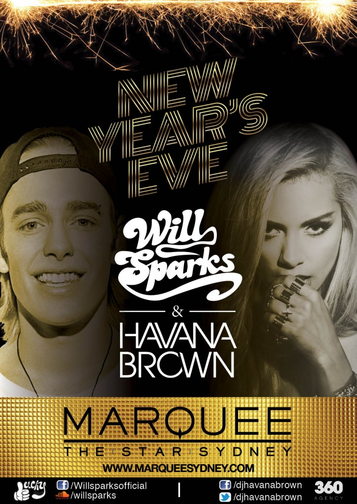 Havana Brown Will Sparks NYE 1025 Marquee